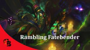 Rambling Fatebender (Rubick Set)