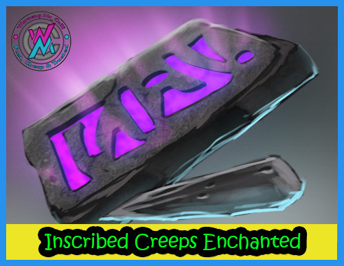 Inscribed Creeps Enchanted (Gem Enchantress)