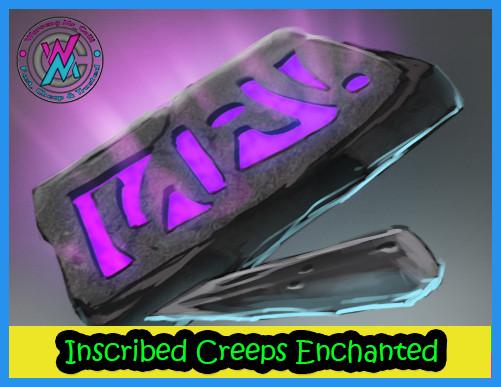 Inscribed Creeps Enchanted (Gem Enchantress)