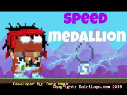 Speed Medallion ( Item of The Month )