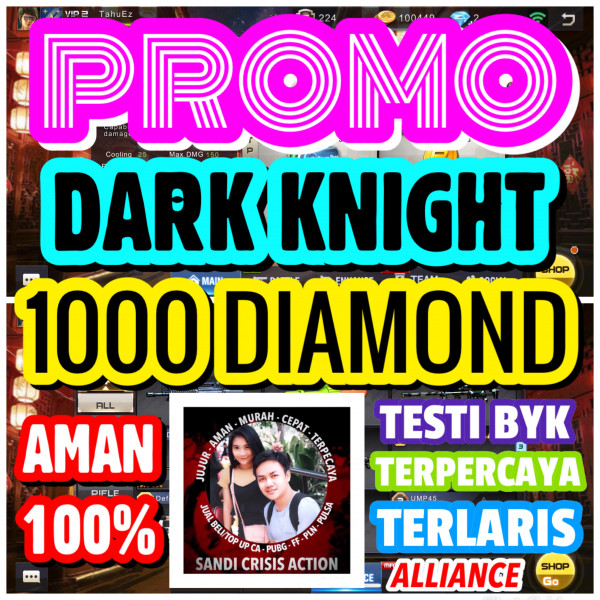 PROMO DARK KNIGHT ISI 1000++ DIAMOND (STOK DIKIT)
