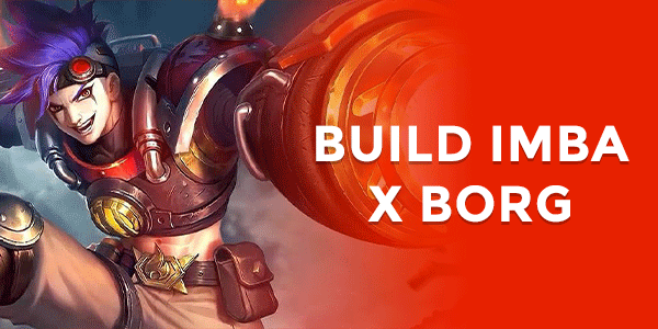 Build X-Borg Paling Sakit di Mobile Legends
