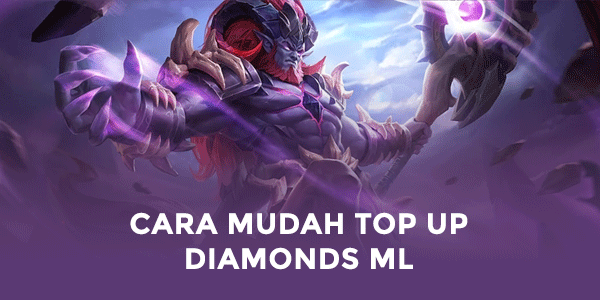 Cara Mudah Top Up Mobile Legend