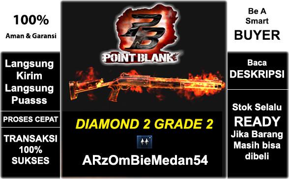 DIAMOND 2 GRADE 2 | ARzOmBieMedan54