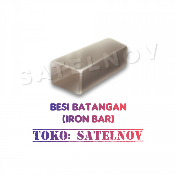 Besi Batangan (Iron Bar)