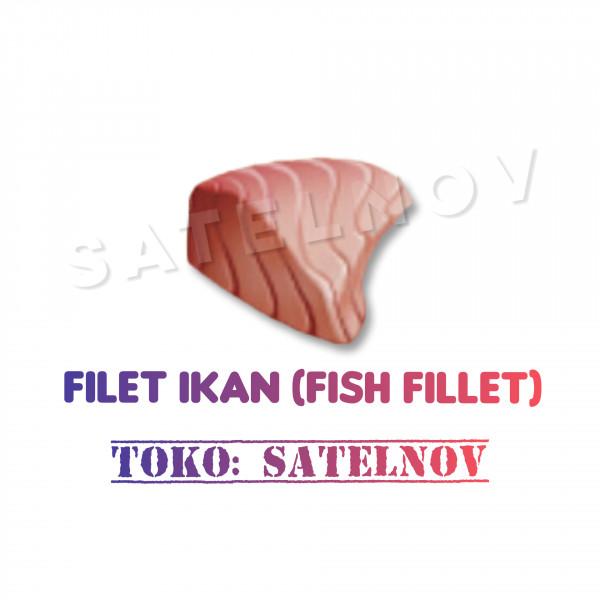 Filet Ikan (Fish Fillet)