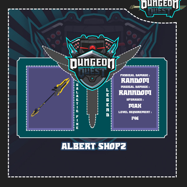 Galactic Pike | Dungeon Quest