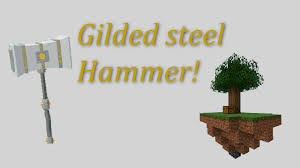 Glided Steel Hammer | Sky Block