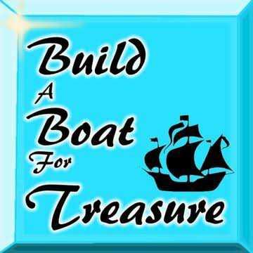 1Juta/ 1 Miliard Gold- Build A Boat For Treasure