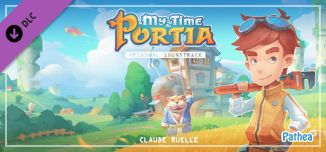 My Time At Portia - Original Soundtrack