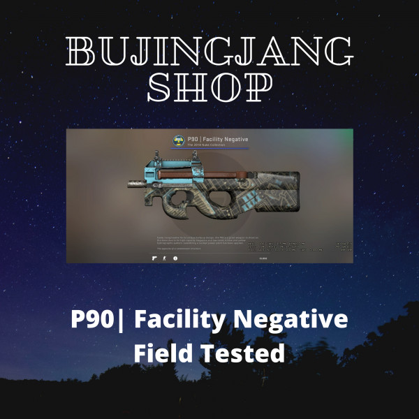P90 | Facility Negative (Field Tested)