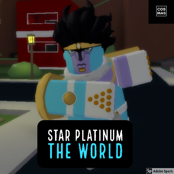 Star Platinum The World SPTW (A Bizarre Day)
