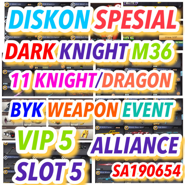 VIP5:DARK KNIGHT M36 & 11 KNIGHT/DRAGON & SLOT 5