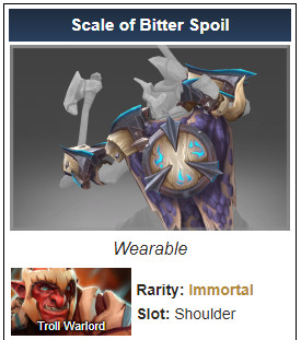 Scale of Bitter Spoil (Immortal TI 10 Troll Warlord)