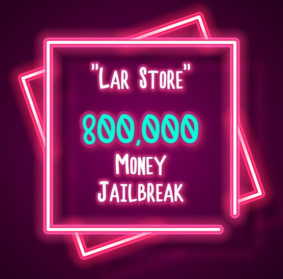 800.000 Money Jailbreak (Via Gift)
