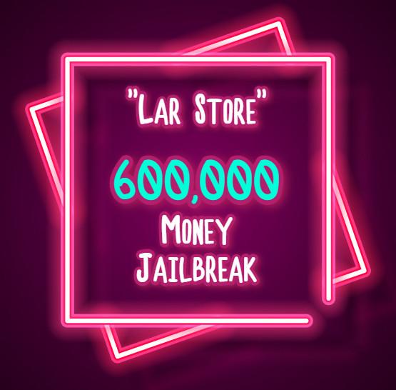 600.000 Money Jailbreak (Via Gift)