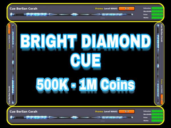"Akun 8BP ""BRIGHT DIAMOND CUE"" 500K-1M coin"