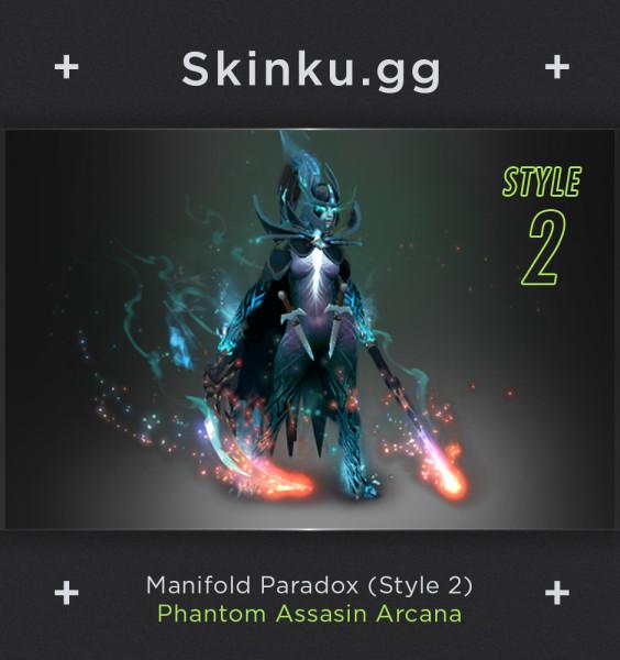 Manifold Paradox (Arcana Phantom Assassin) Style 2