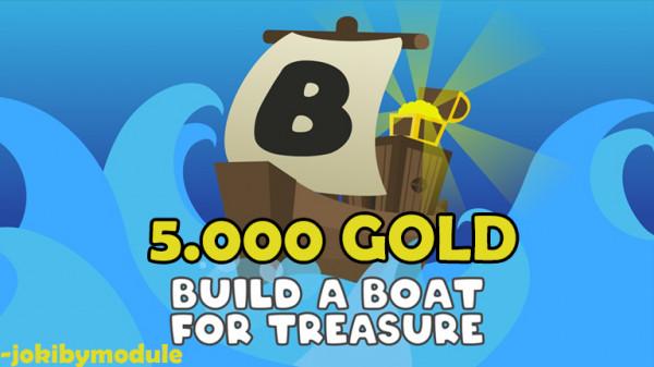 Gold 5000 Build A Boat For Treasure