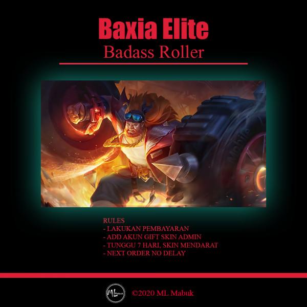 Badass Roller (Elite Skin Baxia)