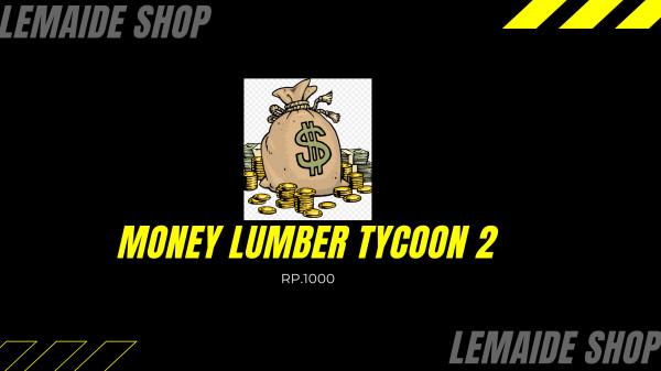 2 Juta Uang Lumber Tycoon