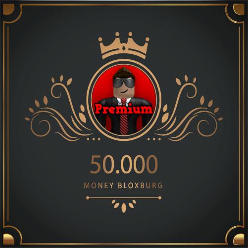 50.000 Money Bloxburg
