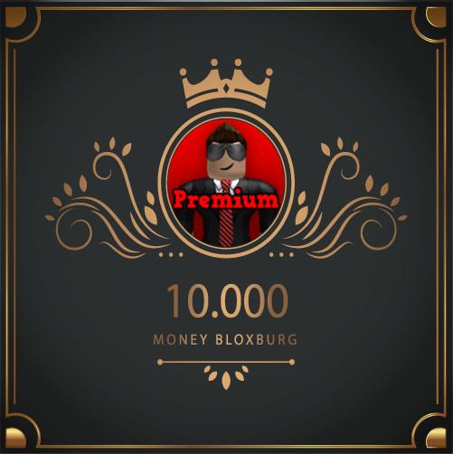 10.000 Money Bloxburg