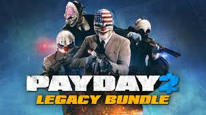 PAYDAY 2: Legacy Collection BUNDLE