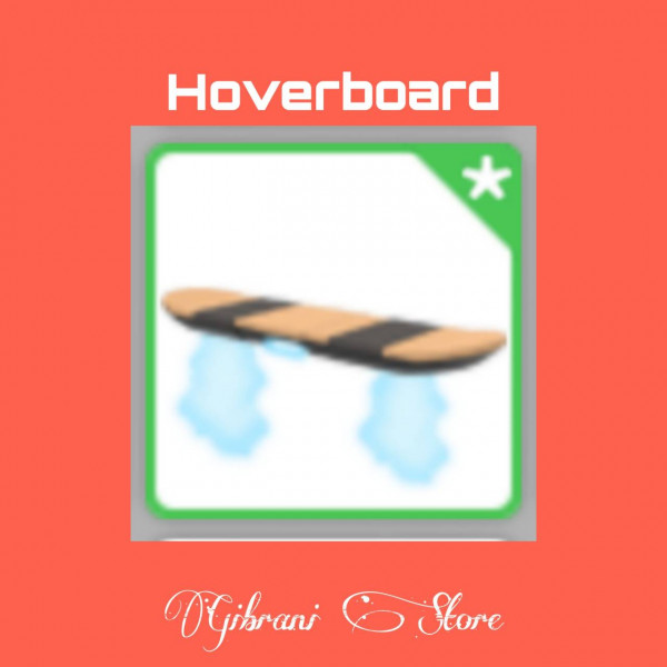 Vehicle Hoverboard Adopt Me