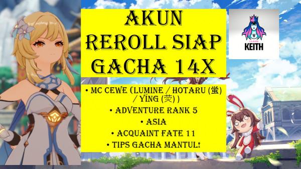 AKUN REROLL SIAP GACHA+TIPS GACHA AR5,ASIA,MC CEWE