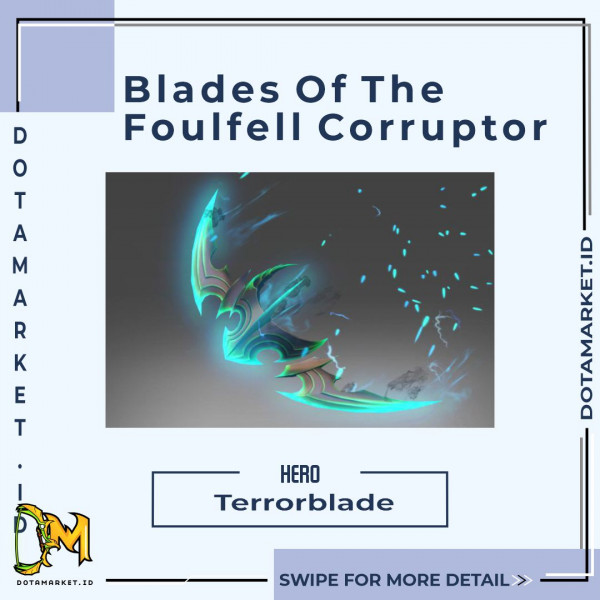 Blades Of The Foulfell Corruptor